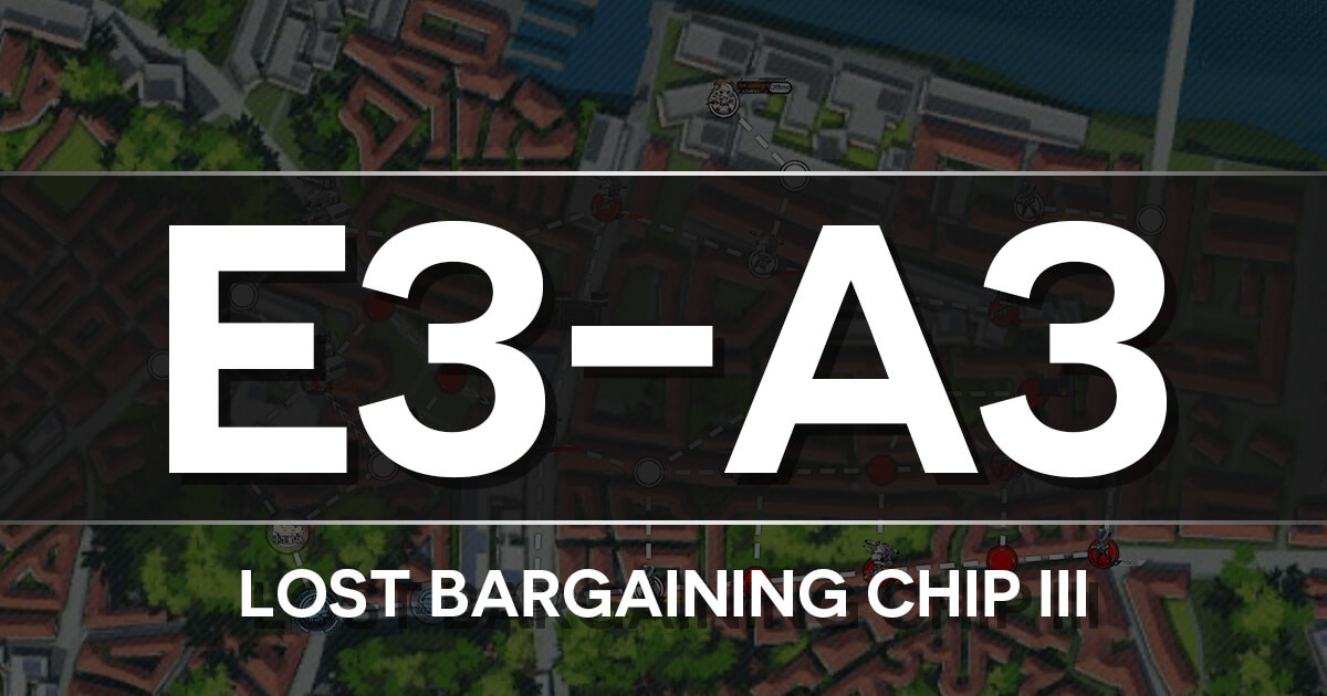 A guide to Isomer Chapter E3-A3: Lost Bargaining Chip III