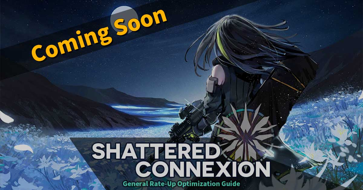 Teaser for General Rate-Up Guide Update (Shattered Connexion Edition)