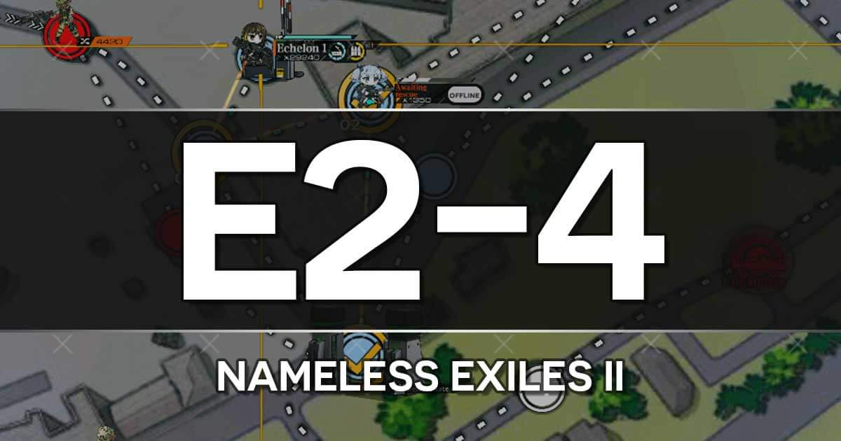 A guide to the Girls Frontline Shattered Connection Event stage E2-4: Nameless Exiles II