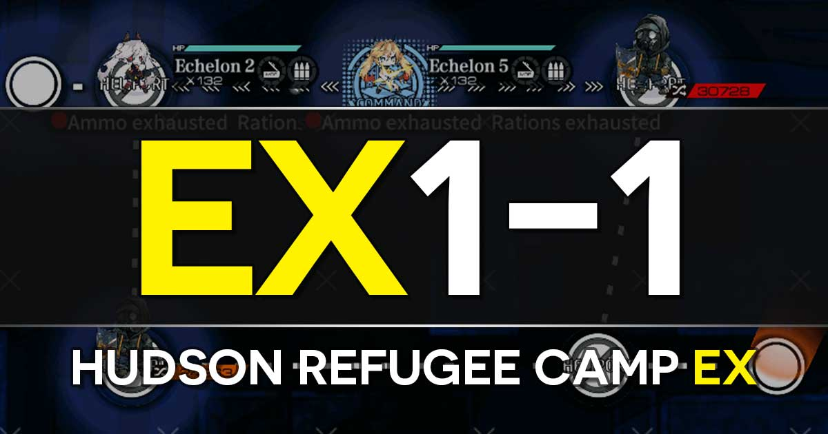 "Step-by-step clear guide for E1-1 EX: Hudson Refugee Camp EX in the Girls Frontline x The Division Collab Event ""Bounty Feast""."