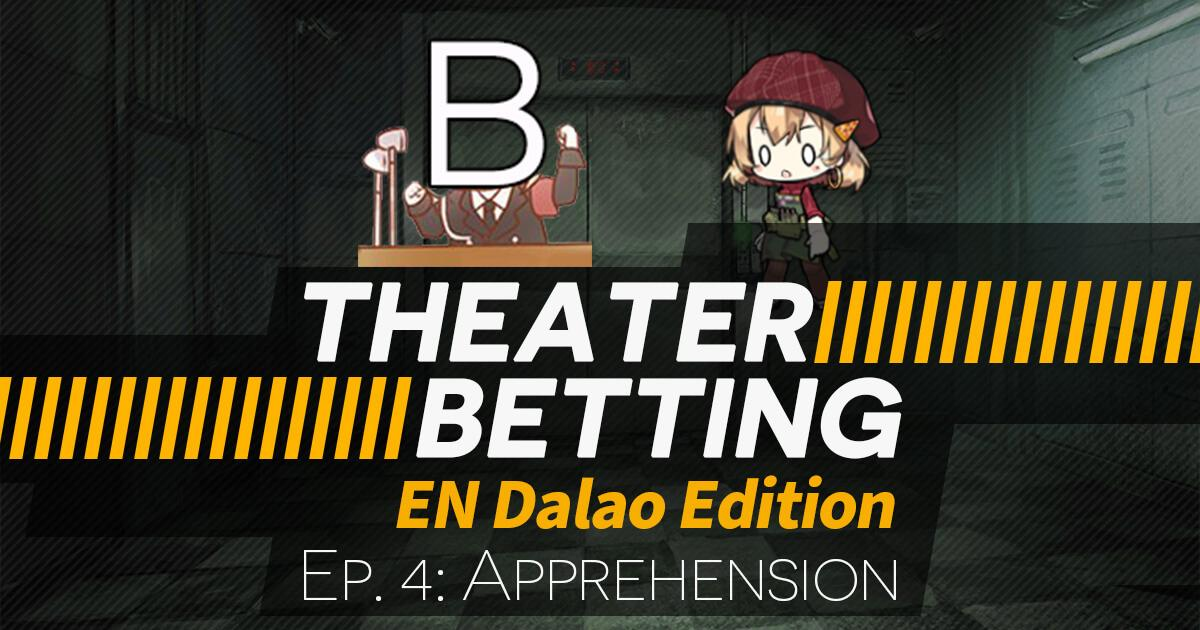 Theater Betting Episode 4 Banner featuring Px4 (corsage) being jebaited by Bropaganda.