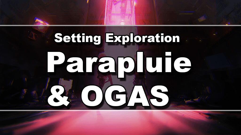 top image for parapluie setting exploration
