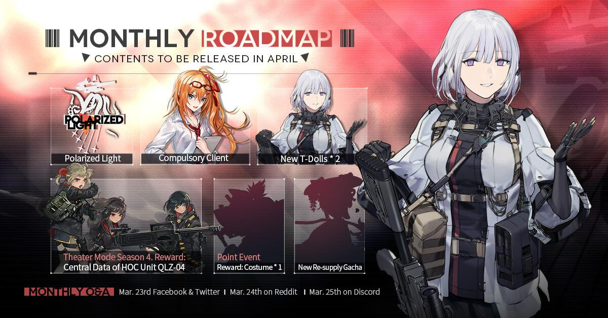 Official Girls' Frontline April 2021 Monthly Roadmap, featuring 2 new T-Dolls RPK-16 and AK-15, Theater Season 4, the Polarized Light Major Story Event, a Point Event for IDW's Costume, and another re-supply gacha!