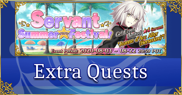 FGO Servant Summer Festival 2020 - Extra Quests