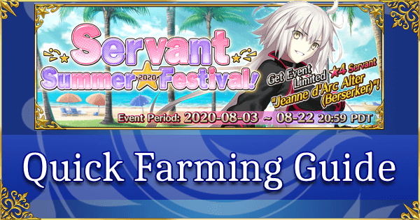 FGO Servant Summer Festival 2020 - Quick Farming Guide